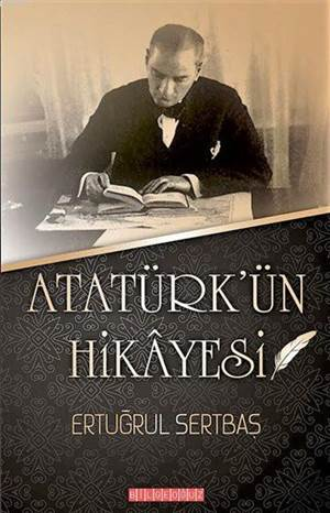 Atatürk'ün Hikâyesi