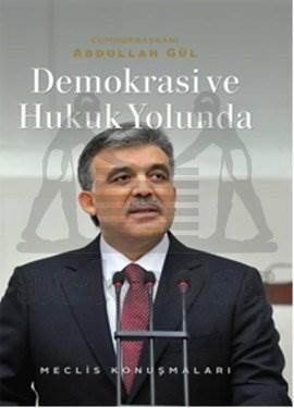 Demokrasi Ve Hukuk Yolunda