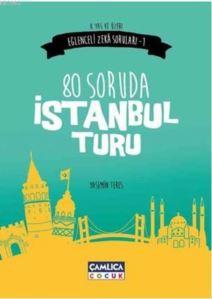 80 Soruda İstanbul Turu (8+ Yaş); Eğlenceli Zeka Soruları 1
