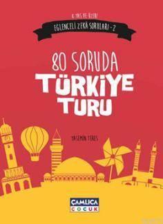 80 Soruda Türkiye Turu; Eğlenceli Zeka Soruları - 2