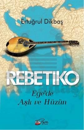 Rebetiko & Ege'de Aşk ve Hüzün