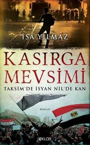 Kasırga Mevsimi; Taksim'de İsyan Nil'de Kan
