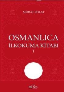 Osmanlıca İlkokuma Kitabı 1