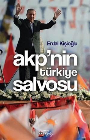 AKP' nin Türkiye Salvosu