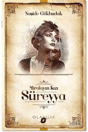 Miralayın Kızı Süreyya