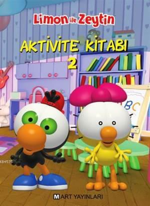 Limon ile Zeytin Aktivite Kitabı 2 (4-6 Yaş)