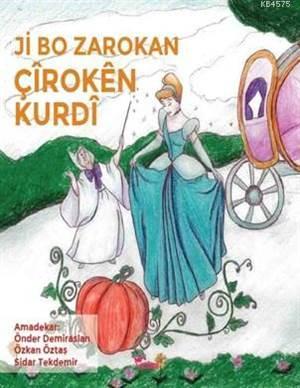 Ji Bo Zarokan Çîrokên Kurdî (Çocuklar İçin Kürtçe Masallar)