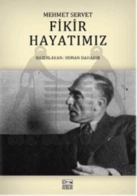 Fikir Hayatımız-Mehmet Servet
