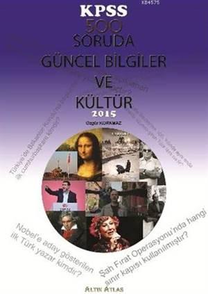 KPSS 500 Soruda Güncel Bilgiler ve Kültür 2015