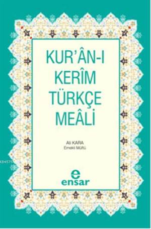 Kur'ân-I Kerîm Türkçe Meâli