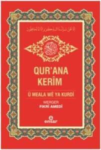 Kur'an-ı Kerim ve Kürtçe Meali