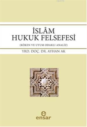 Islâm Hukuk Felsefesi