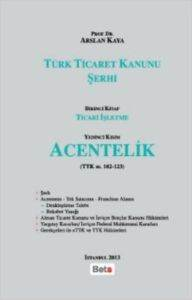 Türk Ticaret Kanunu Şerhi-Acentelik