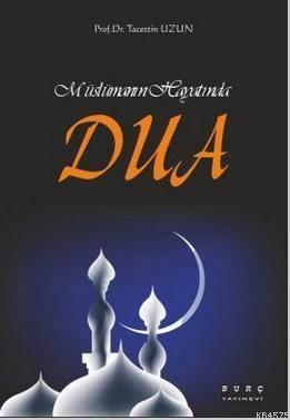 Müslümanın Hayatında Dua