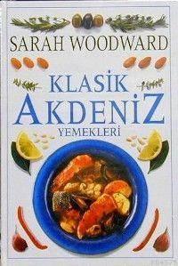 Klasik Akdeniz Yemekleri