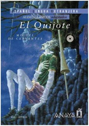 El Quijote + 2 Cds; (Audio Clásicos - Nivel Superior)