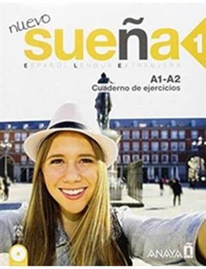 Nuevo Sueña 1 (A1-A2) +CD; Cuaderno De Ejercicios