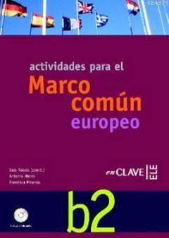Actividades B2 +Audio Descargable; (Orta-Üst Seviye İspanyolca Etkinlikleri)