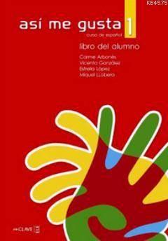 Asi Me Gusta 1 Libro Del Alumno (Ders Kitabı)