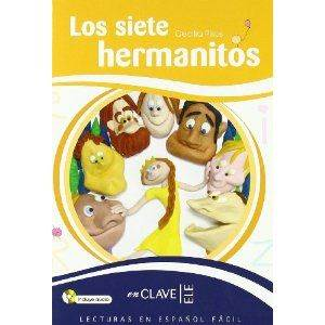 Los Siete Hermanitos +Audio Descargable (LEEF Nivel-3) 7-10 Yaş İspanyolca Okuma Kitabı