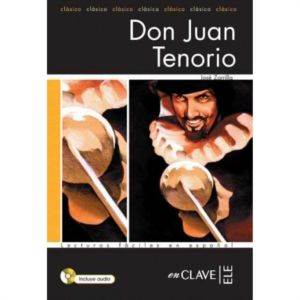 Don Juan Tenorio +Audio descargable (LFEE Nivel-2) İspanyolca Okuma Kitabı