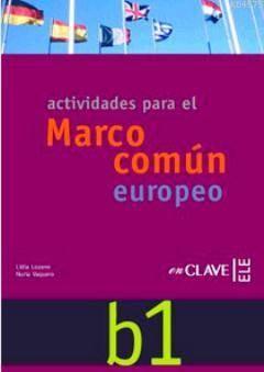 Actividades B1 +Audio Descargable; (Orta Seviye İspanyolca Etkinlikleri)