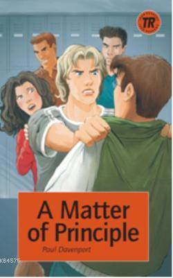 A Matter Of Principle; Teen Readers Level-3