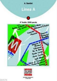 Linea A + CD (İtalyanca Okuma Kitabı Orta Seviye) B1