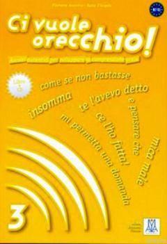 Ci Vuole Orecchio 3 + CD (İtalyanca Dinleme B2-C1)