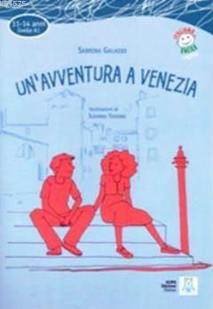 Un'avventura A Venezia + CD (İtalyanca Okuma Kitabı Temel Seviye (11-14 Yaş) A1