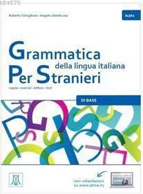 Grammatica Della Lingua İtaliana Per Stranieri 1 (A1-A2)