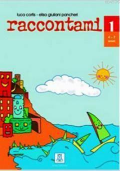 Raccontami 1 Schede Insegnante (Çocuklar İçin İtalyanca / 4-7 Yaş) Kelime Kartları