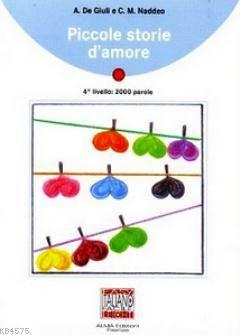 Piccole Storie D'amore + CD (İtalyanca Okuma Kitabı Orta Seviye) B1
