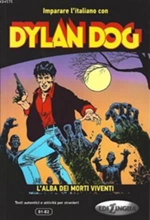 Dylan Dog (B1-B2); L'alba Dei Morti Viventi