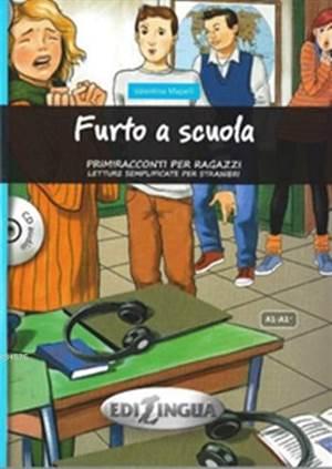 Furto A Scuola + CD (A1-A2+); Primiracconti Per Ragazzi