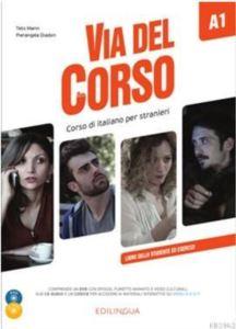 Via Del Corso A1libro Dello Studente Ed Esercizi +2CD Audio +DVD