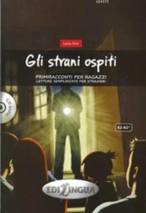 Gli Strani Ospiti + CD (A2-A2+); Primiracconti Per Ragazzi