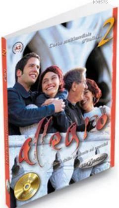 Allegro 2 (Ders Kitabı Ve Çalışma Kitabı +Cd) İtalyanca Orta-Alt Seviye