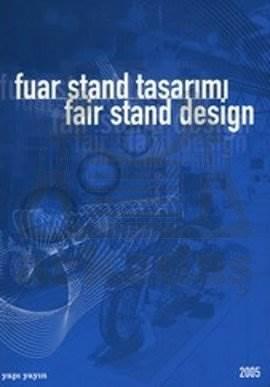 Fuar Stand Tasarimi 2005 /Ciltli