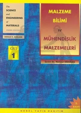 Malzeme Bilimi ve Mühendislik Malzemeleri Cilt 1