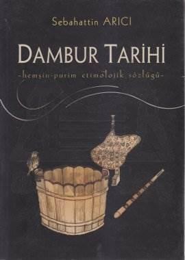 Dambur Tarihi / Hemşin- Purim Etimolojik Sözlüğü