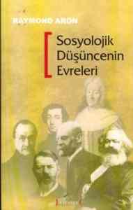 Sosyolojik Düşüncenin Evreleri