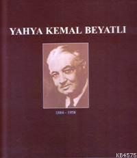 Yahya Kemal Beyatli 1884 - 1958 (Kitap + Vcd)
