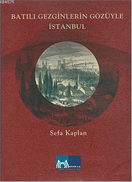Batılı Gezginlerin Gözüyle İstanbul
