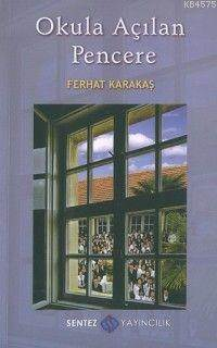 Okula Açılan Pencere