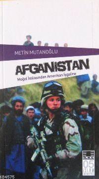 Afganistan; Moğol İstilasından Amerikan İşgaline