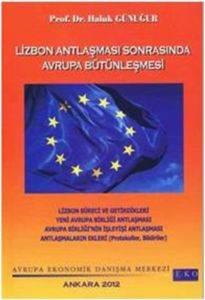 Lizbon Antlaşması Sonrasında Avrupa Bütünleşmesi