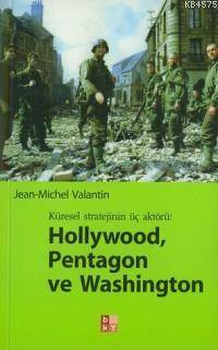 Hollwood, Pentagon Ve Washington