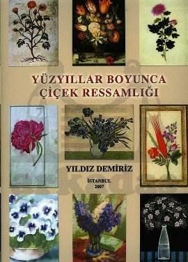 Yüzyillar Boyunca Çiçek Ressamliği