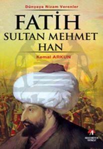 Fatih Sultan Mehmet Han - (7. Osmanlı Padişahı)